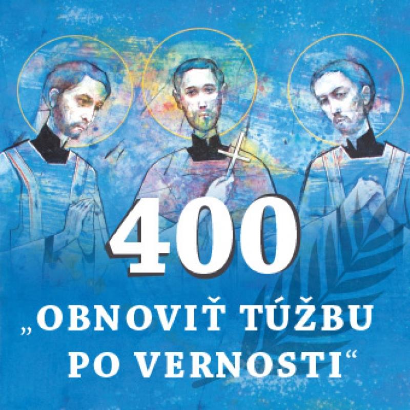 Katechézy pre birmovancov - 400. výročie Košických mučeníkov