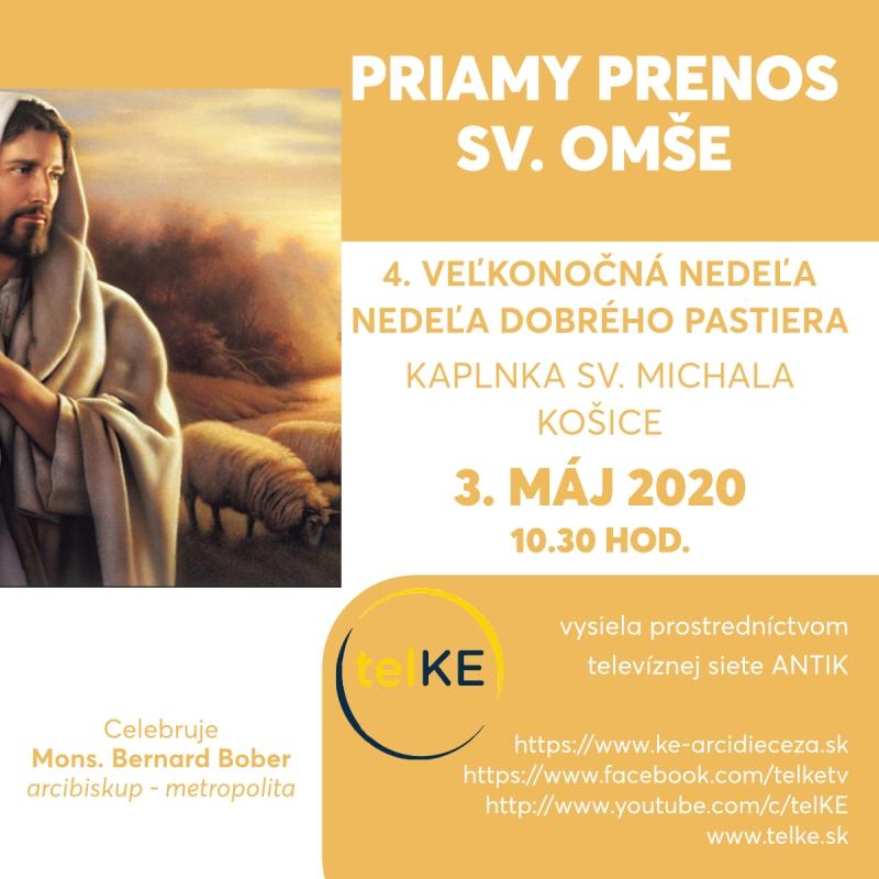 Nedeľa Dobrého pastiera 3.5.2020 / 10.30 - Priamy prenos sv. omše